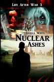 From the Ashes (Life After War, #3) (eBook, ePUB)