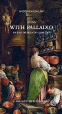 Living with Palladio in the Sixteenth Century