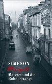 Maigret und die Bohnenstange / Kommissar Maigret Bd.38