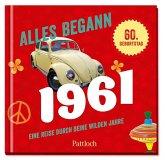 Alles begann 1961