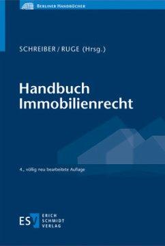 Handbuch Immobilienrecht - Berling, Dennis;Burbulla, Rainer;Finkenauer, Thomas