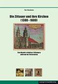 Die Zittauer und ihre Kirchen (1300-1600)