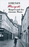 Maigret und der einsame Mann / Kommissar Maigret Bd.73