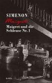 Maigret und die Schleuse Nr. 1 / Kommissar Maigret Bd.18