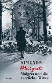 Maigret und die verrückte Witwe / Kommissar Maigret Bd.22