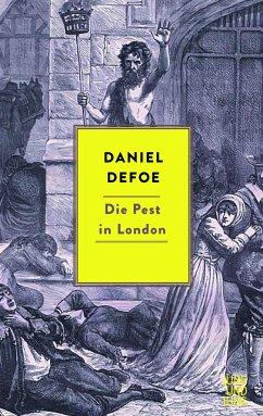 Die Pest in London - Defoe, Daniel