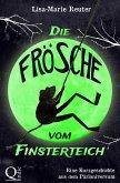 Die Frösche vom Finsterteich (eBook, ePUB)