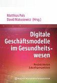 Digitale Geschäftsmodelle im Gesundheitswesen (eBook, PDF)