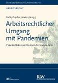 Arbeitsrechtlicher Umgang mit Pandemien (eBook, ePUB)