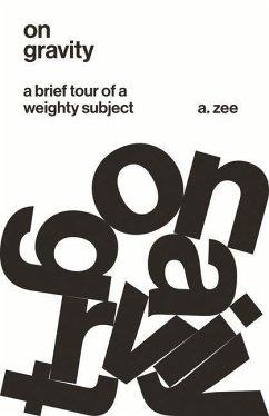 On Gravity (eBook, PDF) - Zee, A.