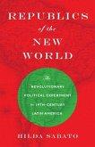 Republics of the New World (eBook, PDF)