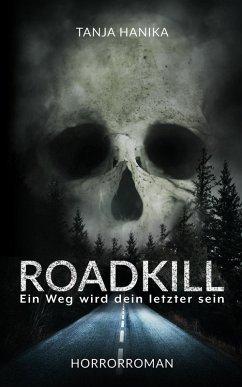 Roadkill (eBook, ePUB) - Hanika, Tanja