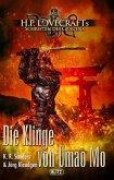 Lovecrafts Schriften des Grauens 10: Die Klinge von Umao Mo (eBook, ePUB)