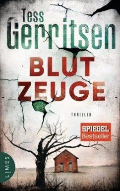 Blutzeuge / Jane Rizzoli Bd.12 (Restauflage) - Gerritsen, Tess