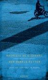 Der dunkle Ritter / Inspektor Lojacono Bd.3 (Restauflage)