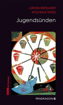 Jugendsünden (eBook, ePUB) - Tewes, Wolfram; Reitemeier, Jürgen