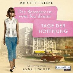 Tage der Hoffnung / Die Schwestern vom Ku'damm Bd.3 (MP3-Download) - Riebe, Brigitte