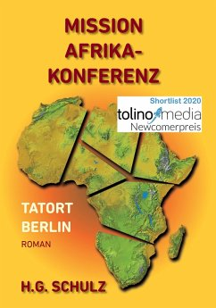 Mission Afrikakonferenz (eBook, ePUB) - Schulz, H. G.