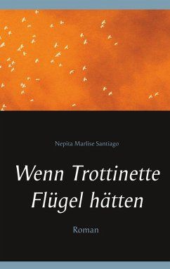 Wenn Trottinette Flügel hätten (eBook, ePUB)