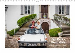 Old Cars - Good Girls (colour) (Wandkalender 2021 DIN A3 quer)