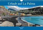 Urlaub auf La Palma (Wandkalender 2021 DIN A4 quer)