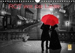 Rot wie die Liebe by Mausopardia (Wandkalender 2021 DIN A4 quer)