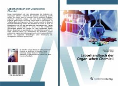 Laborhandbuch der Organischen Chemie I