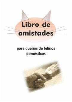 Libro de amistades para dueños de felinos domésticos