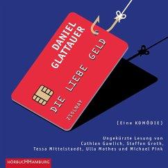 Die Liebe Geld, 2 Audio-CD - Glattauer, Daniel