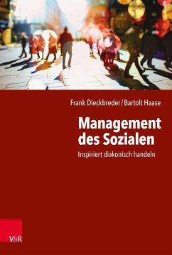 Management des Sozialen - Dieckbreder, Frank;Haase, Bartolt