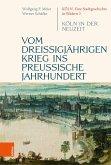 Vom dreißigjährigen Krieg ins preußische Jahrhundert