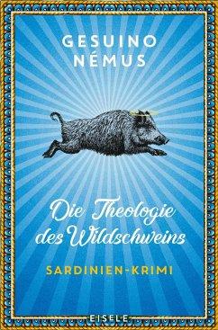 Die Theologie des Wildschweins - Némus, Gesuino