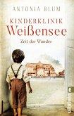 Zeit der Wunder / Kinderklinik Weißensee Bd.1