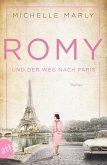 Romy und der Weg nach Paris / Mutige Frauen zwischen Kunst und Liebe Bd.16