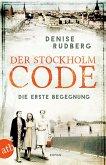 Der Stockholm-Code - Die erste Begegnung / Stockholmer Geheimnisse Bd.1