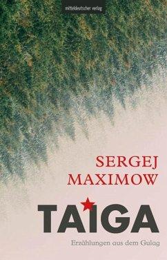 Taiga - Maximow, Sergej Sergejewitsch