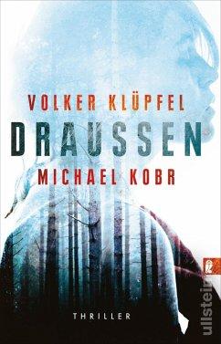 Draussen - Kobr, Michael;Klüpfel, Volker