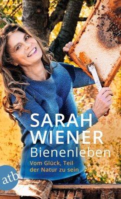 Bienenleben - Wiener, Sarah