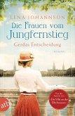 Die Frauen vom Jungfernstieg - Gerdas Entscheidung / Jungfernstieg-Saga Bd.1