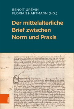 Der mittelalterliche Brief zwischen Norm und Praxis