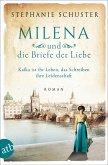 Milena und die Briefe der Liebe / Außergewöhnliche Frauen zwischen Aufbruch und Liebe Bd.3
