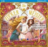 Die verlorene Rezeptur / Die Zuckermeister Bd.2 (Audio-CD)