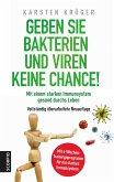 Geben Sie Bakterien und Viren keine Chance!