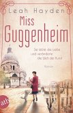 Miss Guggenheim / Mutige Frauen zwischen Kunst und Liebe Bd.16