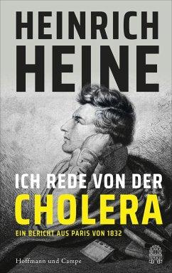 Ich rede von der Cholera - Heine, Heinrich