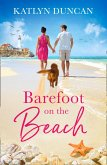 Barefoot on the Beach: A gorgeously uplifting romance perfect for summer vacation reading! (eBook, ePUB)