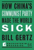 How China's Communist Party Made the World Sick (eBook, ePUB)
