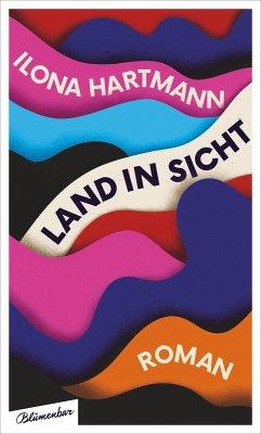 Land in Sicht (eBook, ePUB) - Hartmann, Ilona
