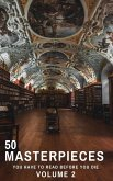 50 Masterpieces you have to read before you die vol: 2 (eBook, ePUB)