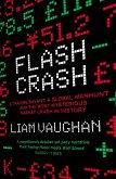 Flash Crash: A Trading Savant, a Global Manhunt and the Most Mysterious Market Crash in History (eBook, ePUB)